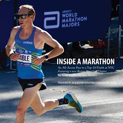 Scott Fauble - Inside a Marathon